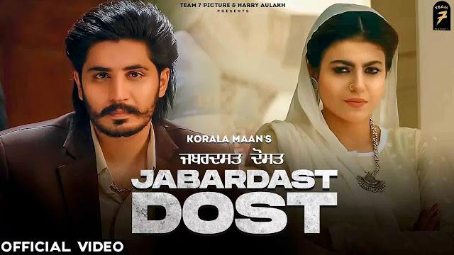 Jabardast Dost Lyrics – Korala Maan & Gurlez Akhtar