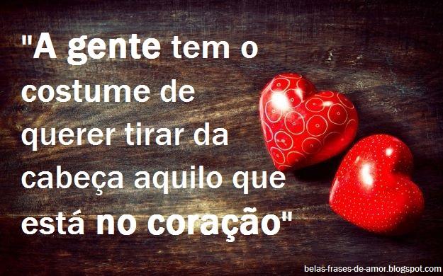"""Belas Frases De Amor Maio 2016: Belas Frases De Amor: """"A Gente Tem O Costume De Querer"""