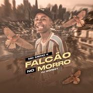 Falcão no Morro – MC Meno K