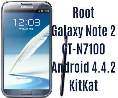 Root Galaxy Note 2 GT-N7100