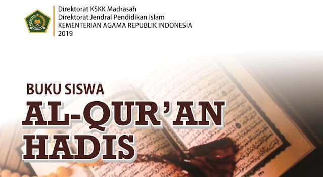 Buku Siswa Mata Pelajaran Al-Qur'an Hadits Kelas 7, 8 dan 9 MTs