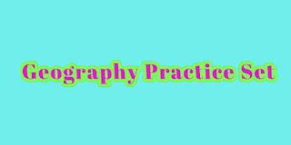 General knowledge Geography Practice Set Quiz