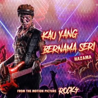 Hazama - Kau Yang Bernama Seri MP3