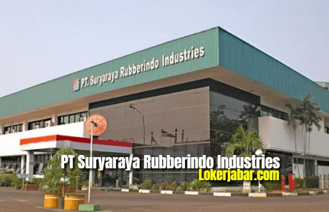 Lowongan Kerja PT Suryaraya Rubberindo Industries 2021