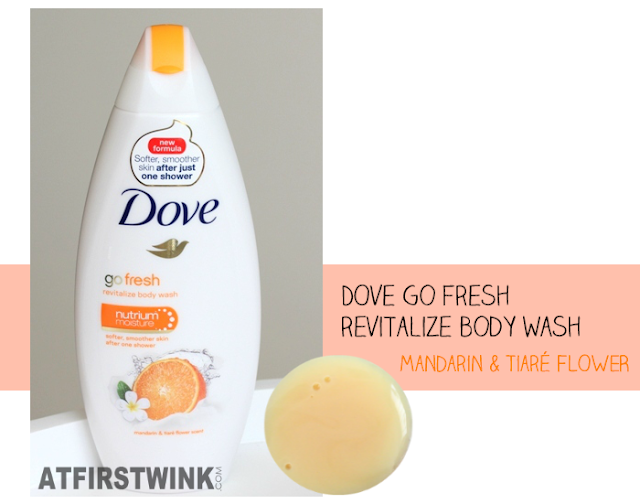 Review: Dove go fresh revitalize body wash - mandarin & tiaré flower scent