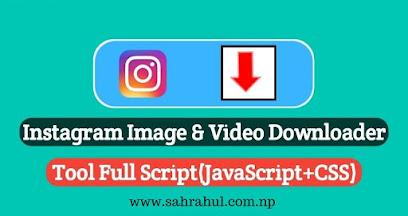 How To Create INSTAGRAM video && Image Downloader Website In Blogger .