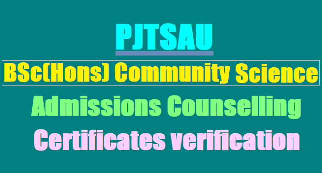 PJTSAU Eligibility list, Certificates verification, BSc(Hons) admissions Counselling 2017