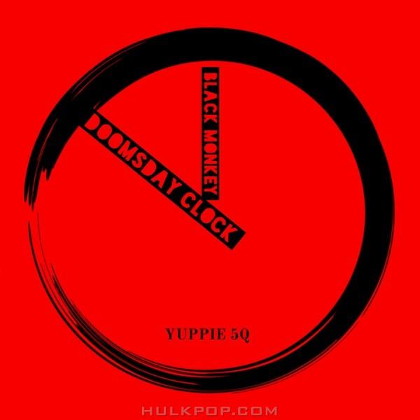 Yuppie – Doomsday Clock (Feat. 5Q) – Single