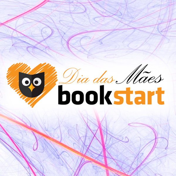 dia-das-maes, bookstart, financiamento-coletivo-literario