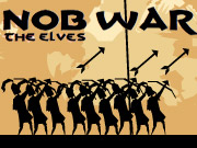 Nob War The Elves Game