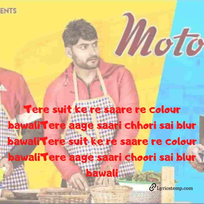 MOTO Song Lyrics - Diler Kharkiya | Ajay Hooda