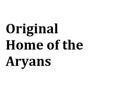 Original Home of the Aryans