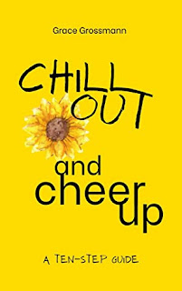 Review: Chill Out and Cheer Up by Grace Grossmann