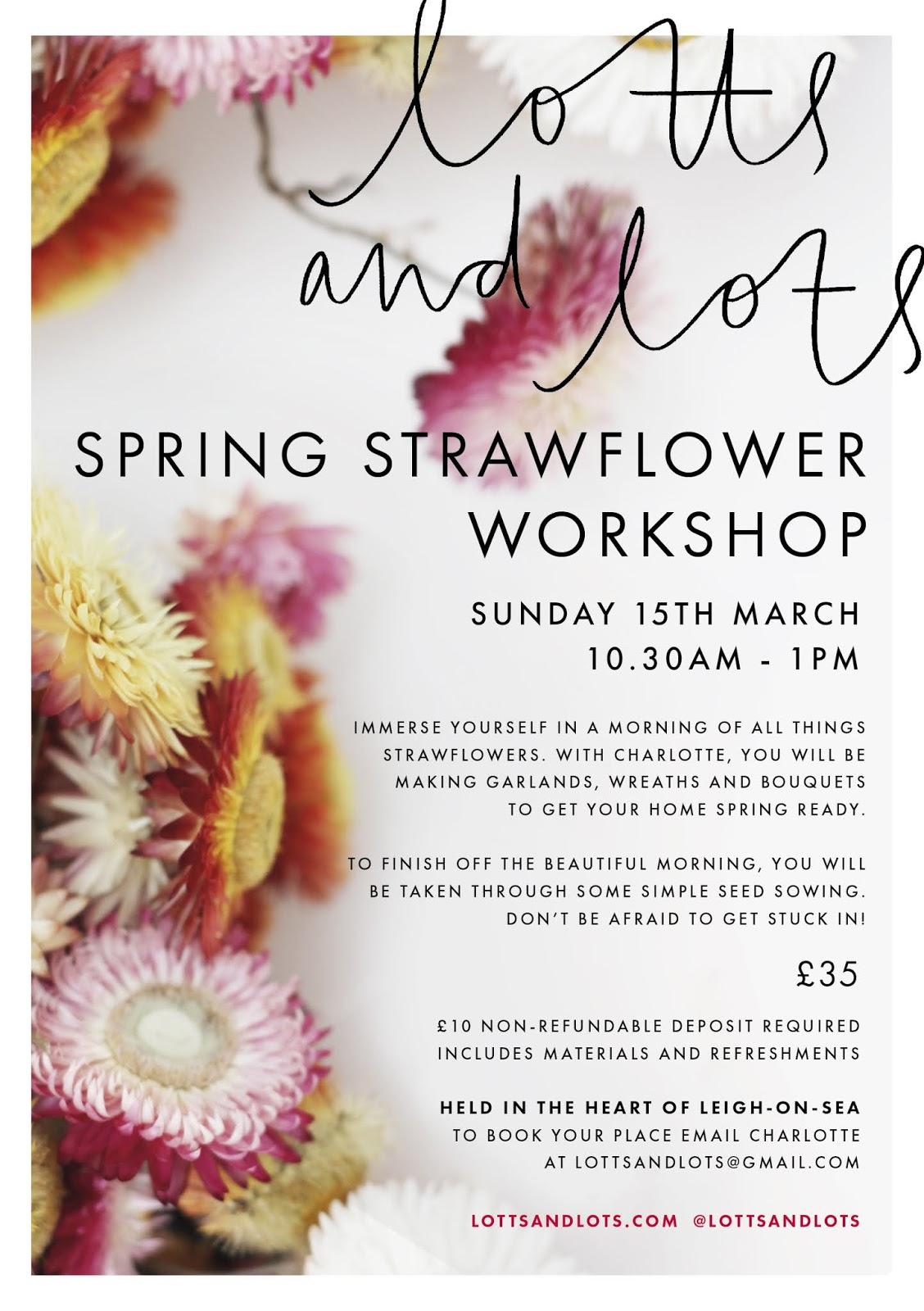 Strawflower Workshop – 15th March 2020