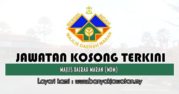 Jawatan Kosong 2019 di Majlis Daerah Maran (MDM)