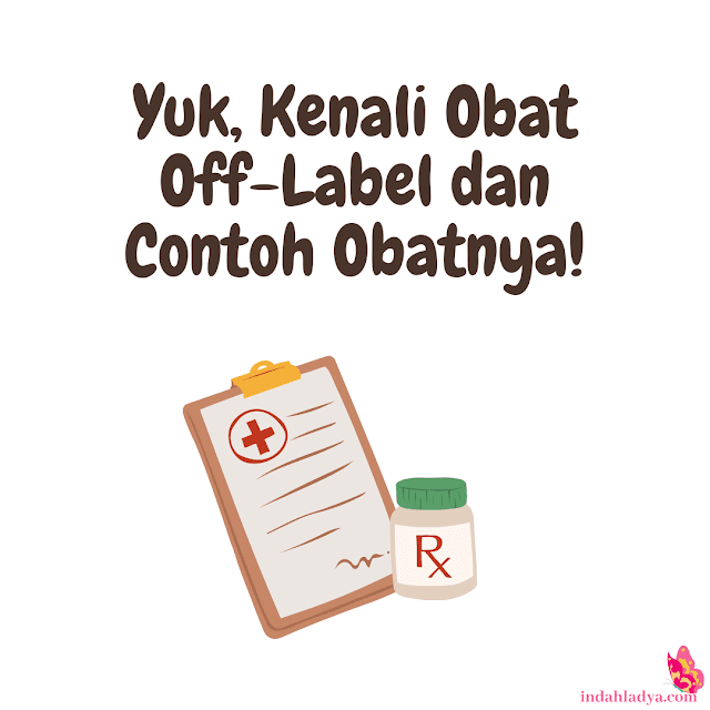 Kenali Obat Off-Label
