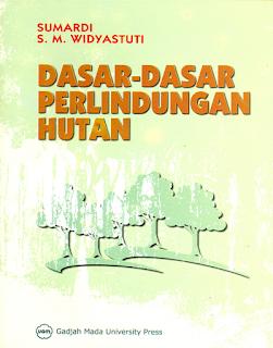 Dasar-Dasar Perlindungan Hutan