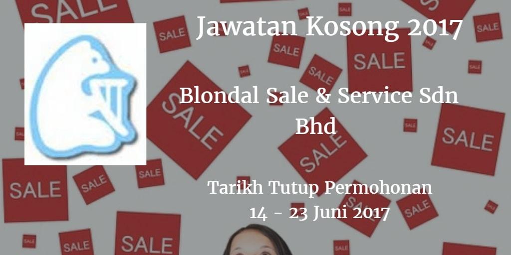 Jawatan Kosong BLONDAL SALES & SERVICES SDN BHD 14 - 23 Juni 2017