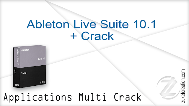 Ableton Live Suite 10.1 + Crack    |  1.80 GB