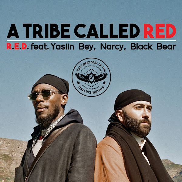 A Tribe Called Red - R.E.D. (feat. Yasiin Bey, Narcy & Black Bear) - Single Cover