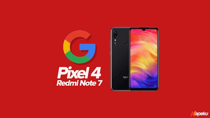 ROM Pixel 4 Generic Xiaomi Redmi Note 7 ( LAVENDER )