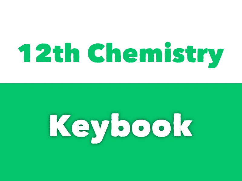 2nd Year Chemistry Keybook pdf Download - 12th class