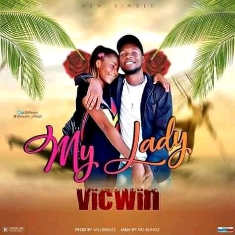 Vicwin - My lady