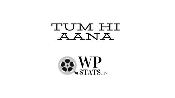 Tum hi aana whatsapp status video download