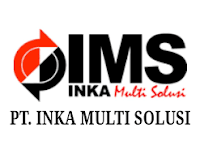 PT Inka Multi Solusi Trading - Recruitment For D3, S1 Engineer, Staff INKA Group June 2019