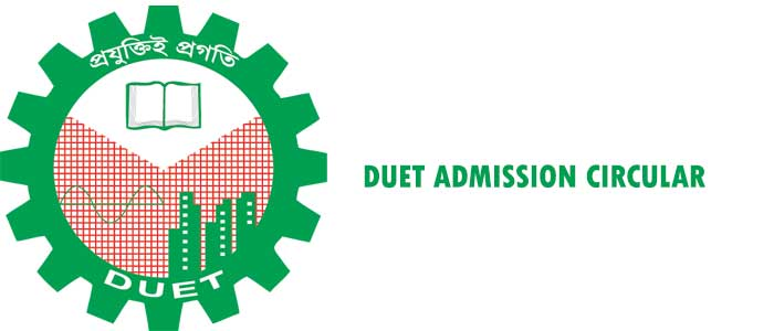Dhaka University of Engineering and Technology (DUET) Admission Circular 2020-2021