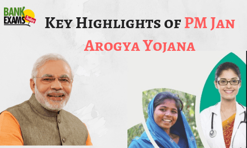 Key Highlights of PM Jan Arogya Yojana