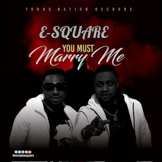 E-Square – You Must Marry Me (Remix)