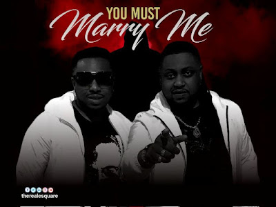 MP3 & VIDEO: E-Square – You Must Marry Me (Remix) | @therealesquare