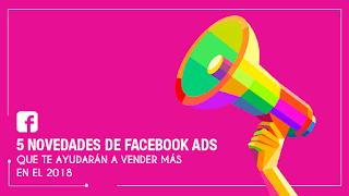 5 tips de Facebook Ads para vender más en el 2018