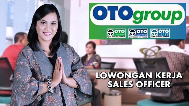 Lowongan Kerja Sales Officer (JS - SO) OTO GROUP Pontianak