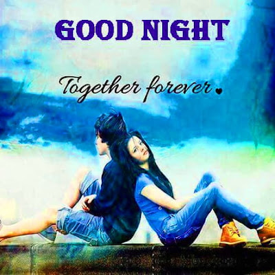 Good Night Together Forever Picture