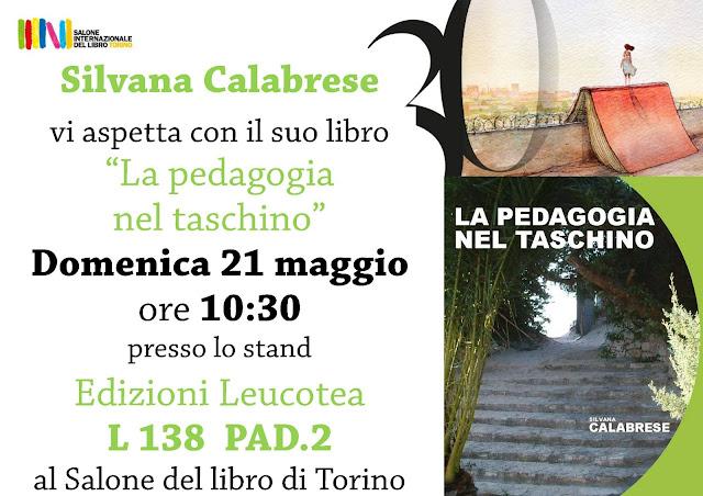 Silvana Calabrese al Salone di Torino Edizioni Leucotea Matteo Moraglia La pedagogia nel taschino
