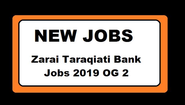 Zarai Taraqiati Bank Jobs 2019 OG 2