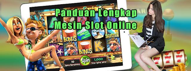 Panduang lengkap slot mesin online