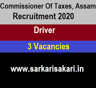 Commissioner Of Taxes, Assam Recruitment 2020 - Apply For Driver post
