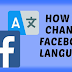 How Do I Change Facebook Language