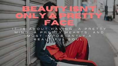 Beauty Isn't Only A Pretty Face