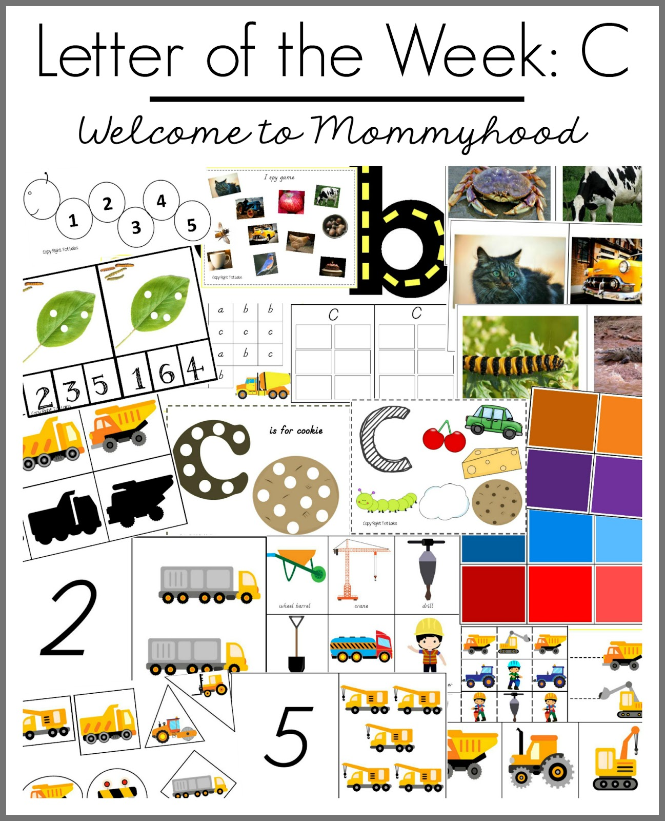 Welcome To Mommyhood Tot Labs Presents Letter C Printables And Books