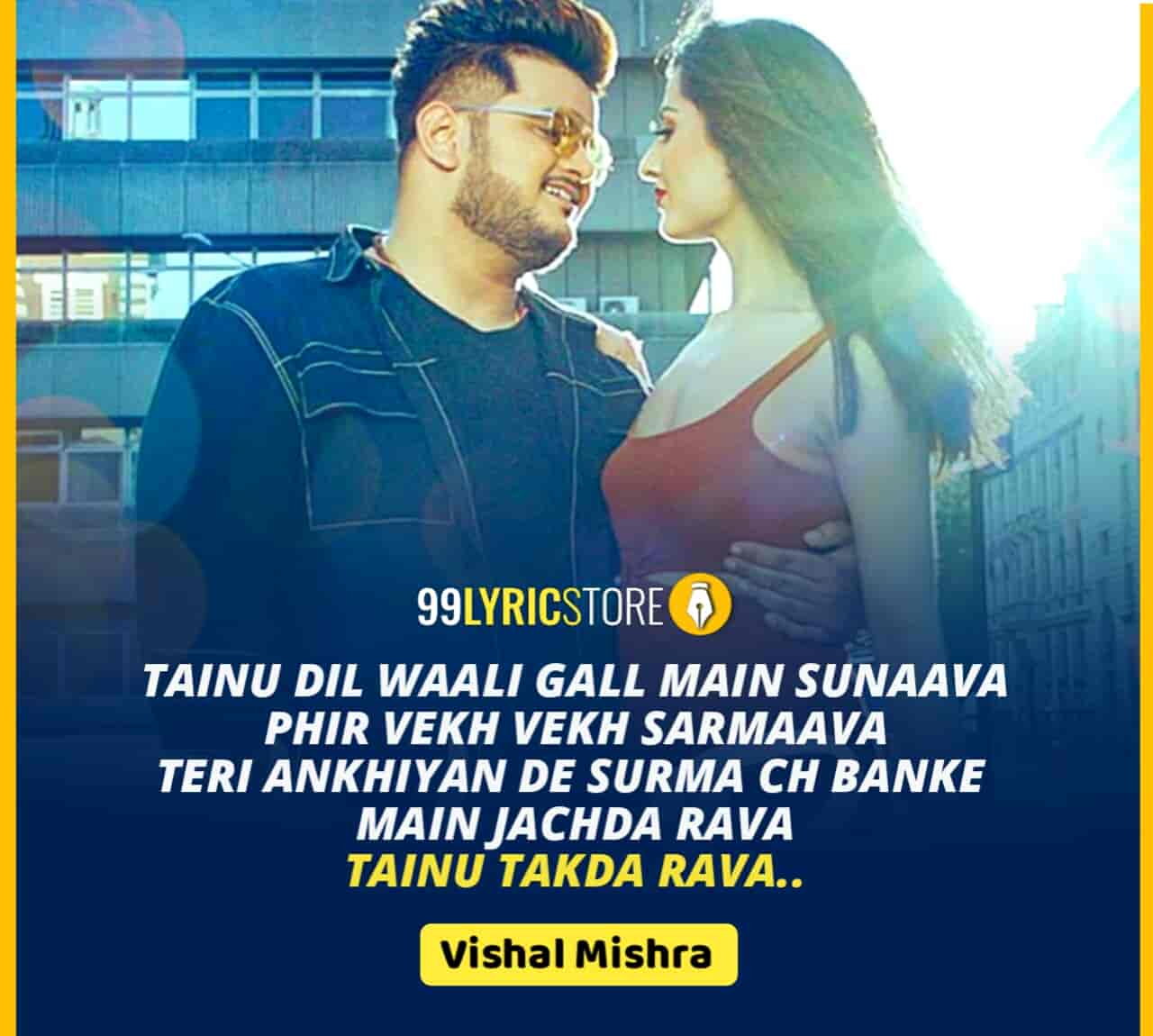 Takda Rava Love song sung by Vishal Mishra