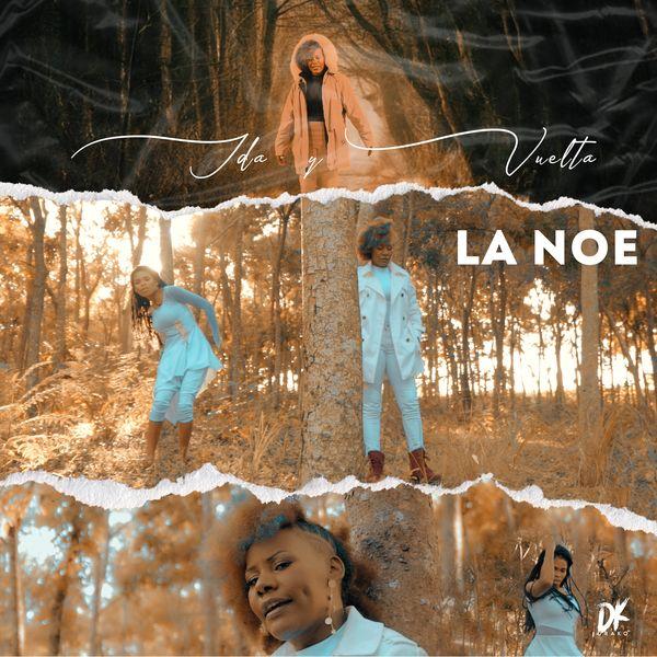 La Noe Aposento Alto – Ida y Vuelta (Single) 2021 (Exclusivo WC)