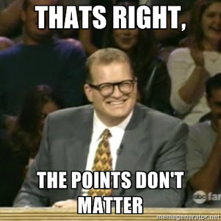 "Drew Carey saying, ""That's right. The points don't matter."""