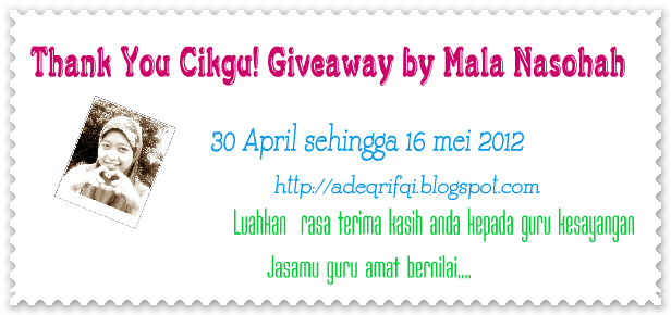 Thank You Cikgu! Giveaway by Mala Nasohah
