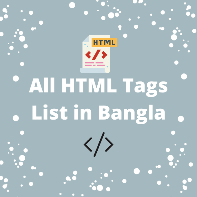 All HTML Tags List With Examples in Bangla (PDF Download)