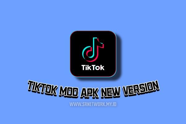 TikTok Mod Apk Versi Terbaru