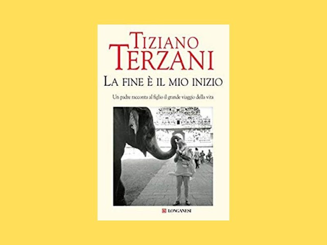 La fine è il mio inizio: l'autobiografia di Terzani